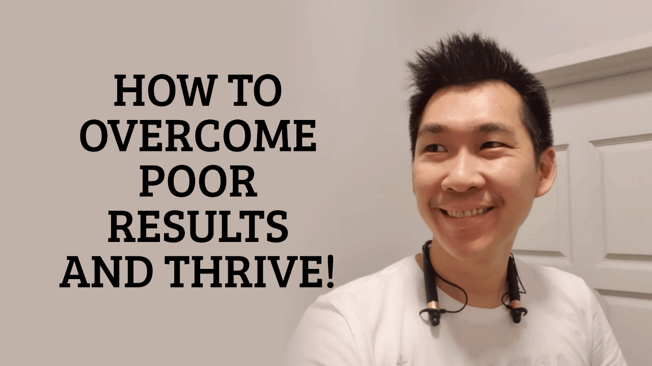 overcome-poor-results
